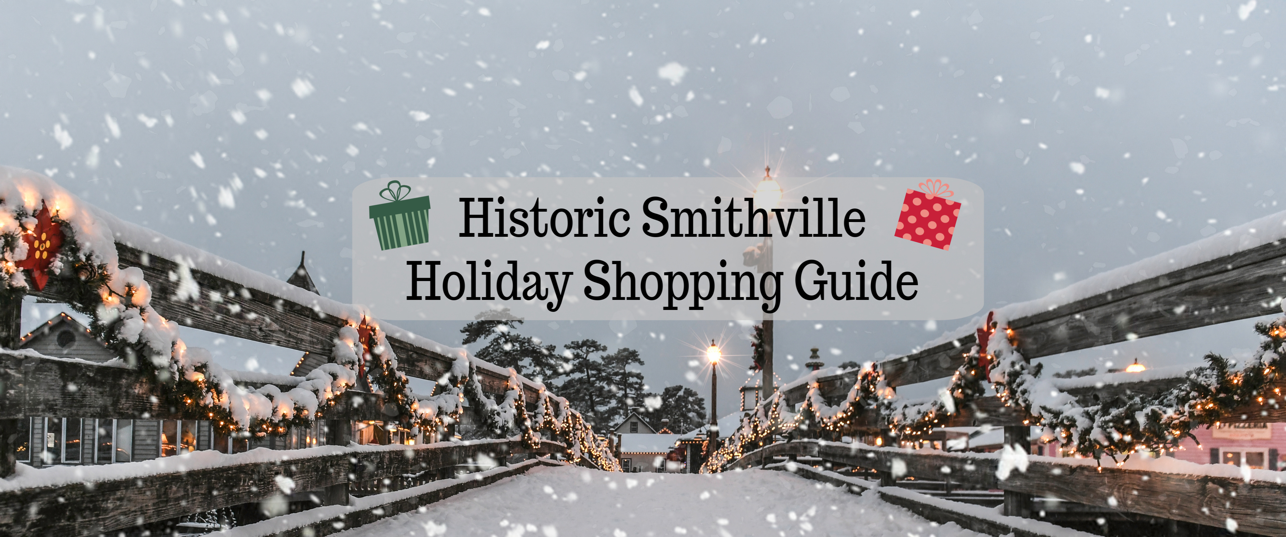 Historic Smithville Holiday Shopping Guide